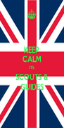 KEEP CALM ITS SCOUTS & GUIDES - Personalised Poster A4 size
