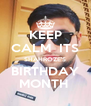 KEEP CALM  ITS SHAHROZE'S BIRTHDAY MONTH  - Personalised Poster A4 size