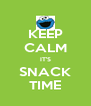 KEEP CALM IT'S SNACK TIME - Personalised Poster A4 size