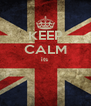 KEEP CALM its    - Personalised Poster A4 size