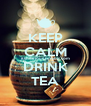 KEEP CALM itshilarious.tumblr.com DRINK TEA - Personalised Poster A4 size