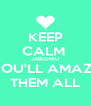 KEEP CALM  JABŁONIU YOU'LL AMAZE THEM ALL - Personalised Poster A4 size