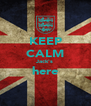KEEP CALM Jack's here  - Personalised Poster A4 size