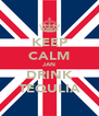 KEEP CALM JAN DRINK TEQULIA - Personalised Poster A4 size