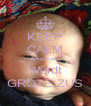 KEEP CALM Janne Aerns Wordt GROTE ZUS - Personalised Poster A4 size