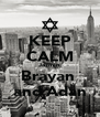 KEEP CALM Jazmin Brayan  and Adan - Personalised Poster A4 size