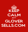 KEEP CALM JEFF GLOVER SELLS.COM  - Personalised Poster A4 size