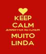 KEEP CALM JENNIFFER KETLHEM MUITO LINDA - Personalised Poster A4 size