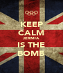KEEP CALM JERMIA IS THE BOMB - Personalised Poster A4 size