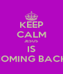 KEEP CALM JESUS IS COMING BACK  - Personalised Poster A4 size