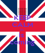 KEEP CALM jls is  coming - Personalised Poster A4 size