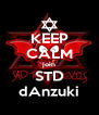 KEEP CALM join STD dAnzuki - Personalised Poster A4 size