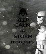 KEEP CALM, Join STORM troopers  - Personalised Poster A4 size