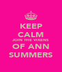 KEEP CALM JOIN THE VIXENS OF ANN SUMMERS - Personalised Poster A4 size
