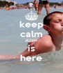 keep calm JOSH is here - Personalised Poster A4 size