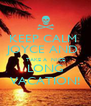 KEEP CALM  JOYCE AND  TAKE A  NICE LONG VACATION! - Personalised Poster A4 size