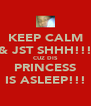 KEEP CALM & JST SHHH!!! CUZ DIS PRINCESS IS ASLEEP!!! - Personalised Poster A4 size
