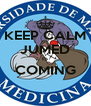 KEEP CALM JUMED IS COMING  - Personalised Poster A4 size