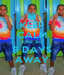 KEEP CALM JUNE 3rd 8 DAYS AWAY - Personalised Poster A4 size