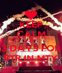 KEEP CALM JUST 3 DAYS FOR BTR IN MTY - Personalised Poster A4 size