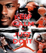 KEEP CALM & JUST  DO IT - Personalised Poster A4 size