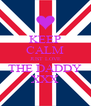 KEEP CALM JUST LOVE THE DADDY XXX - Personalised Poster A4 size