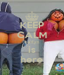 KEEP CALM kaitlyn is here - Personalised Poster A4 size