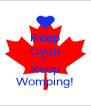 Keep Calm &&* Keep Womping! - Personalised Poster A4 size