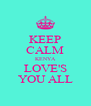 KEEP CALM KENYA LOVE'S YOU ALL - Personalised Poster A4 size