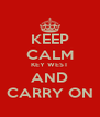 KEEP CALM KEY WEST AND CARRY ON - Personalised Poster A4 size