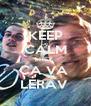 KEEP CALM kHEY  CA VA  LERAV  - Personalised Poster A4 size