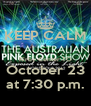 KEEP CALM  Kirby Center TO October 23  at 7:30 p.m.  - Personalised Poster A4 size