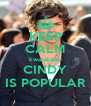 KEEP CALM kwasababu CINDY IS POPULAR - Personalised Poster A4 size