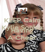 KEEP Calm Kylie Sophia Are Having A Cheer - Personalised Poster A4 size