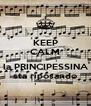 KEEP CALM ........ la PRINCIPESSINA sta riposando - Personalised Poster A4 size