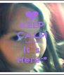 KEEP CALM Lacra It`s Here:* - Personalised Poster A4 size
