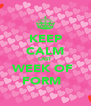KEEP CALM LAST WEEK OF  FORM 💕 - Personalised Poster A4 size