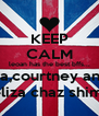 KEEP CALM leoan has the best bffs... naliah,riya,courtney and amber, eliza chaz shimi - Personalised Poster A4 size