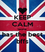 KEEP CALM leona has the best bffs - Personalised Poster A4 size
