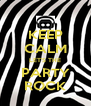 KEEP CALM LET'S THE PARTY ROCK - Personalised Poster A4 size