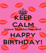 KEEP CALM Lieve Stiefdochter and HAPPY BIRTHDAY! - Personalised Poster A4 size