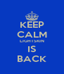 KEEP CALM LIGHTSKIN IS BACK - Personalised Poster A4 size