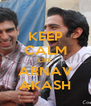 KEEP CALM LIKE ARNAV AKASH - Personalised Poster A4 size