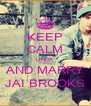KEEP CALM LINDA AND MARRY JAI BROOKS - Personalised Poster A4 size
