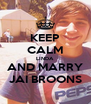 KEEP CALM LINDA AND MARRY JAI BROONS - Personalised Poster A4 size