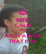KEEP CALM LISH AND PASS ME THAT BOX - Personalised Poster A4 size