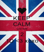KEEP CALM LISTEN 2 1D <3 xoxo - Personalised Poster A4 size