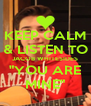 """KEEP CALM & LISTEN TO JACOB WHITESIDES """"YOU ARE MINE"""" - Personalised Poster A4 size"""