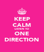 KEEP CALM LISTEN TO ONE DIRECTION - Personalised Poster A4 size
