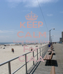 KEEP CALM Long Beach Live For CIAA - Personalised Poster A4 size